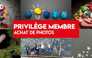 Privilège membre - achat de photos